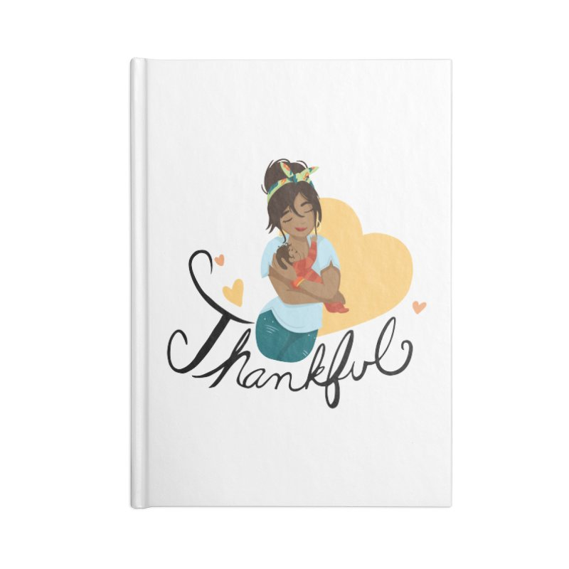 Tit for Tot - Thankful - Latina Momma Accessories Blank Journal Notebook by Tit for Tot