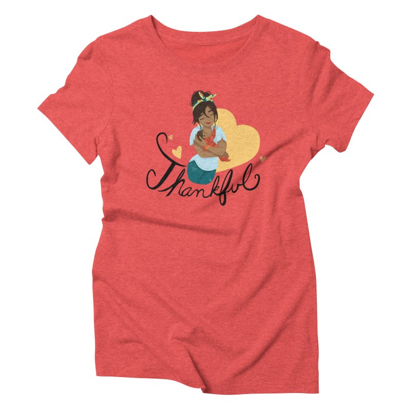 Tit for Tot - Thankful - Latina Momma Women's Triblend T-Shirt by Tit for Tot