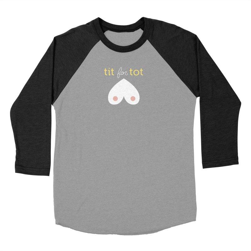 Tit for Tot logo - Sweatshirts and Baseball Tees Women's Baseball Triblend Longsleeve T-Shirt by Tit for Tot
