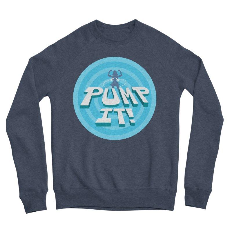 """Tit for Tot """"Pump It!"""" Women's Sponge Fleece Sweatshirt by Tit for Tot"""