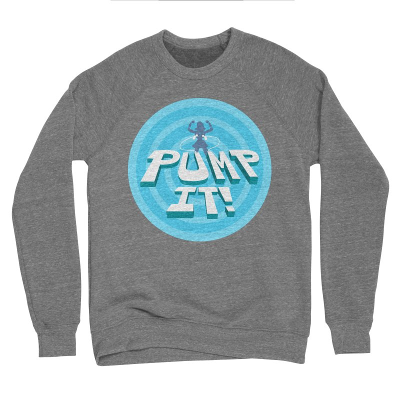 "Tit for Tot ""Pump It!"" Women's Sponge Fleece Sweatshirt by Tit for Tot"