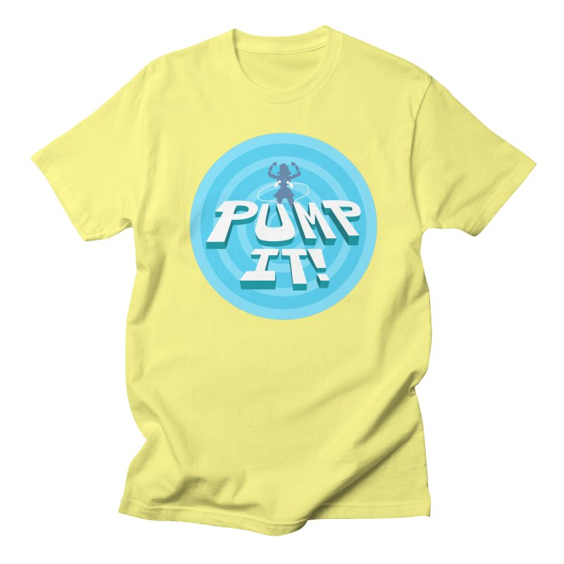 "Tit for Tot ""Pump It!"" Women's Regular Unisex T-Shirt by Tit for Tot"