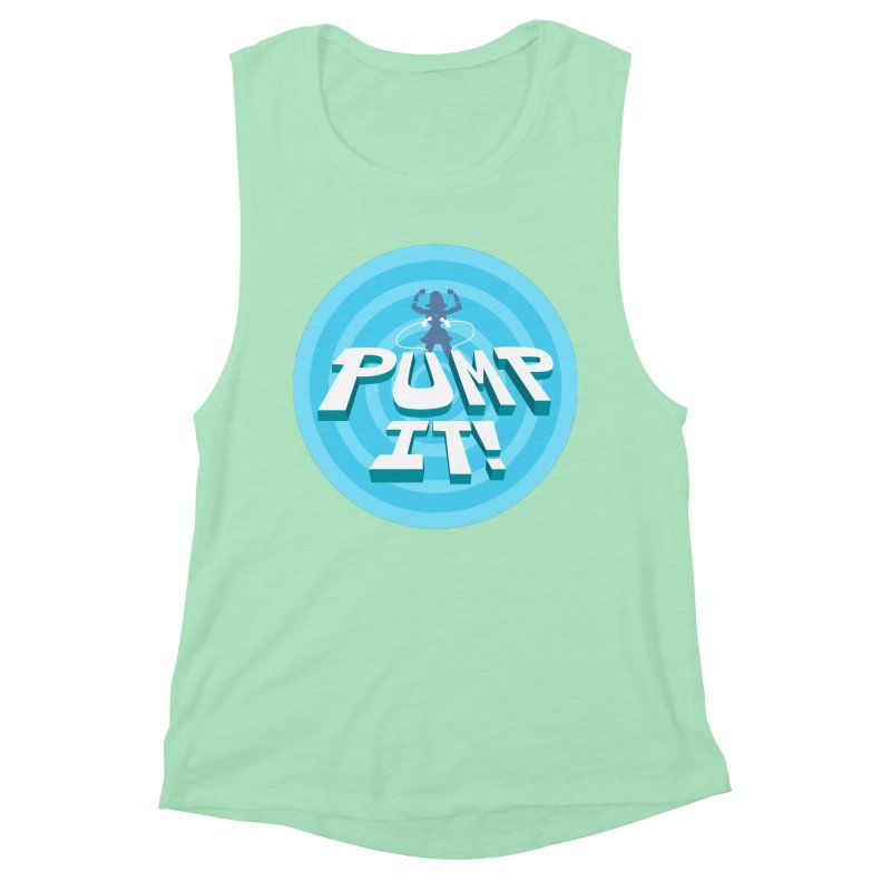"Tit for Tot ""Pump It!"" Women's Muscle Tank by Tit for Tot"