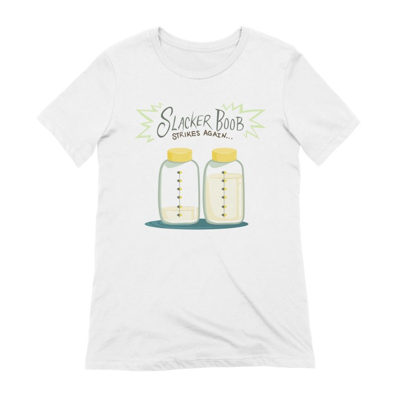 """Tit for Tot """"Slacker Boob"""" Women's Extra Soft T-Shirt by Tit for Tot"""