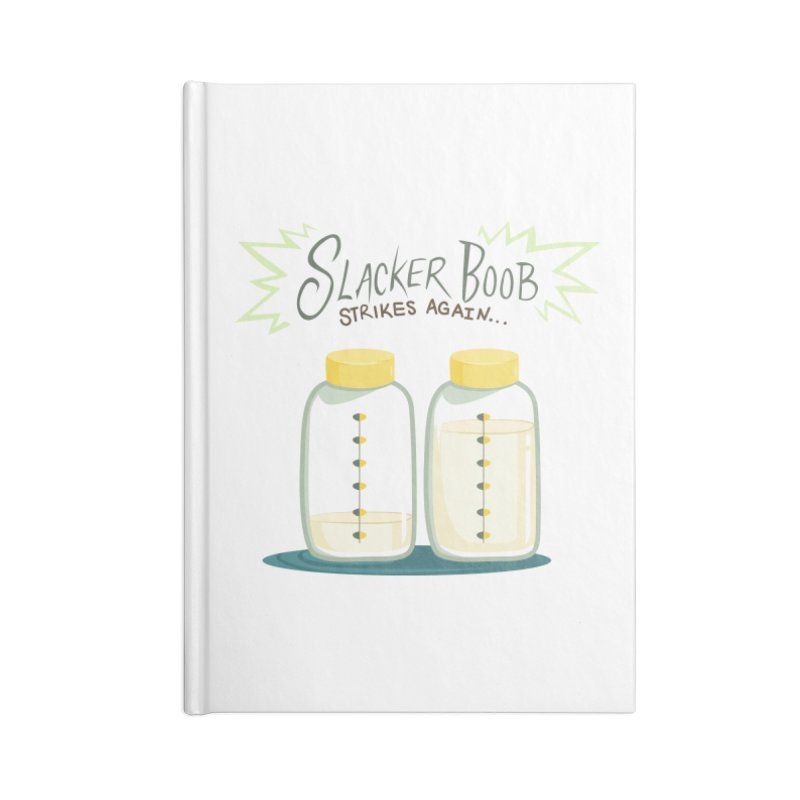 "Tit for Tot ""Slacker Boob"" Accessories Lined Journal Notebook by Tit for Tot"
