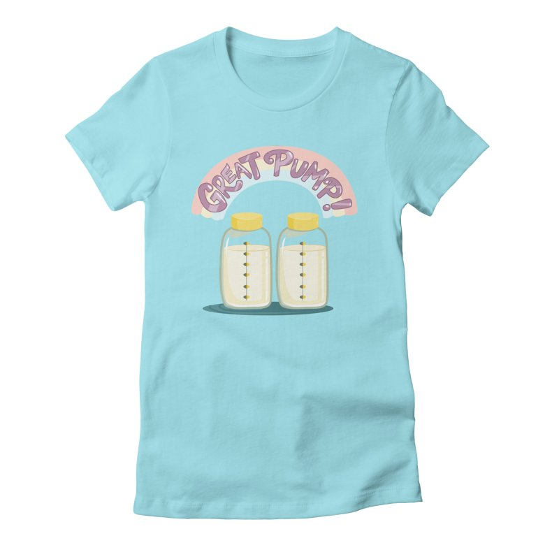 """Tit for Tot """"Great Pump!"""" Women's Fitted T-Shirt by Tit for Tot"""