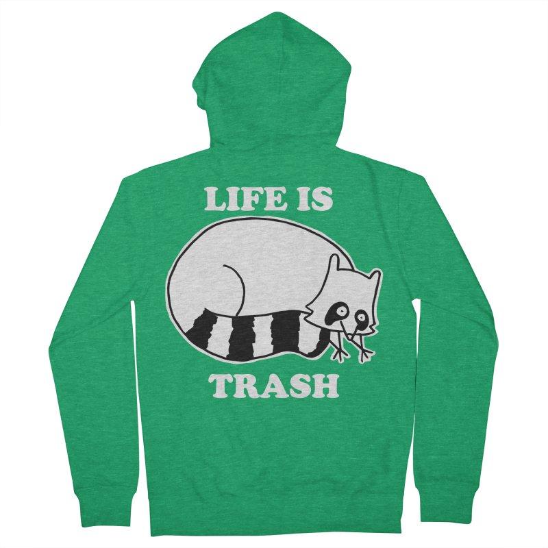 life is trash Men's Zip-Up Hoody by Tittybats