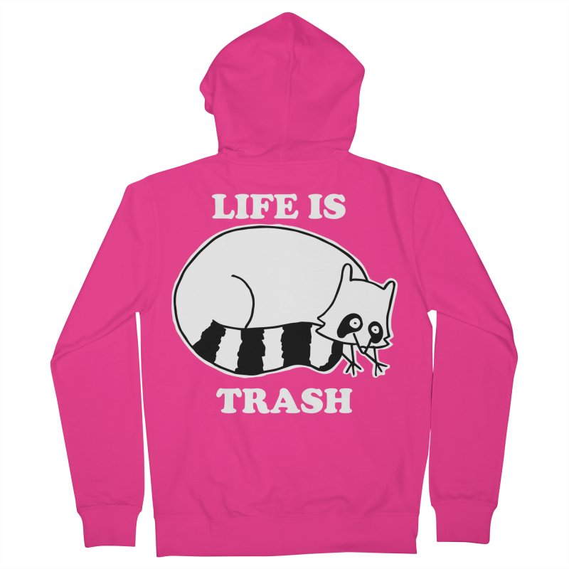 life is trash Men's French Terry Zip-Up Hoody by Tittybats