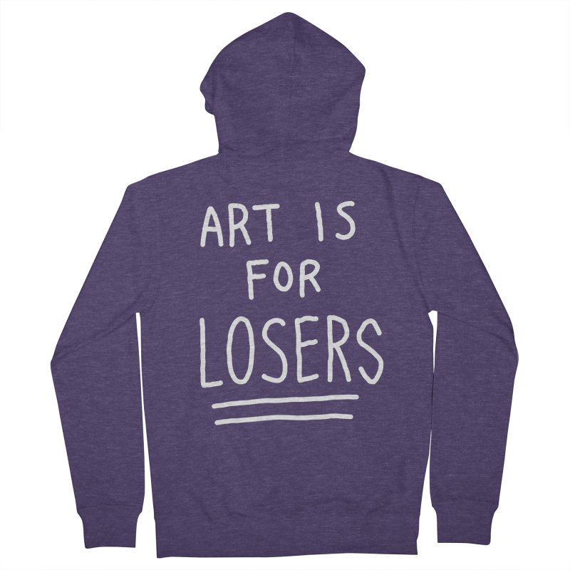 ART IS FOR LOSERS Men's French Terry Zip-Up Hoody by Tittybats