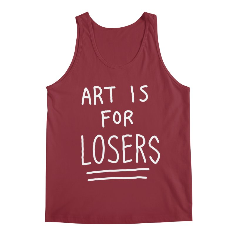 ART IS FOR LOSERS Men's Regular Tank by Tittybats