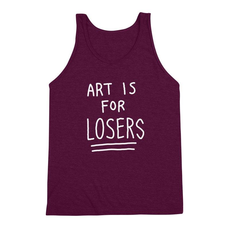 ART IS FOR LOSERS Men's Triblend Tank by Tittybats's Artist Shop