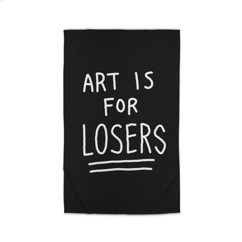 ART IS FOR LOSERS Home Rug by Tittybats's Artist Shop