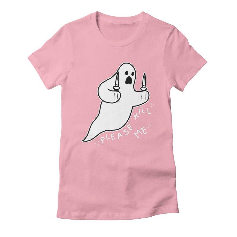 PLEASE KILL ME Women's Fitted T-Shirt by Tittybats's Artist Shop