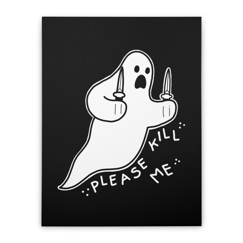 PLEASE KILL ME Home Stretched Canvas by Tittybats