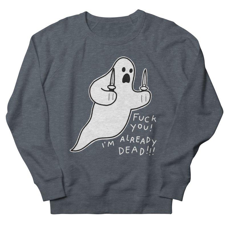 ALREADY DEAD Women's French Terry Sweatshirt by Tittybats