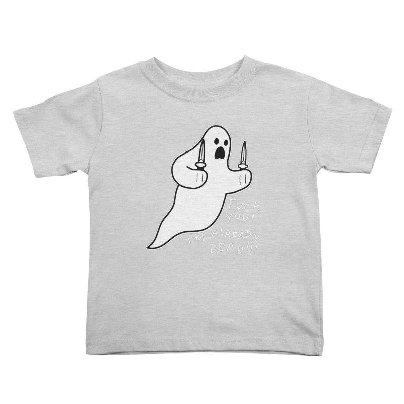 ALREADY DEAD Kids Toddler T-Shirt by Tittybats