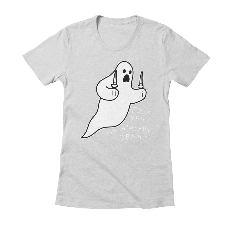 ALREADY DEAD Women's Fitted T-Shirt by Tittybats