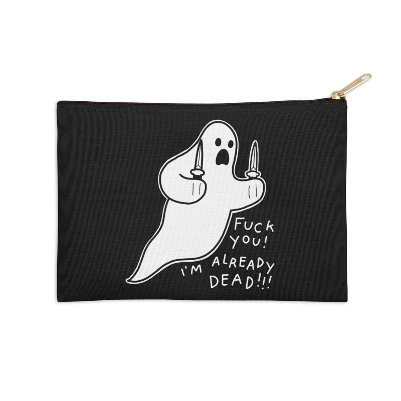 ALREADY DEAD Accessories Zip Pouch by Tittybats's Artist Shop