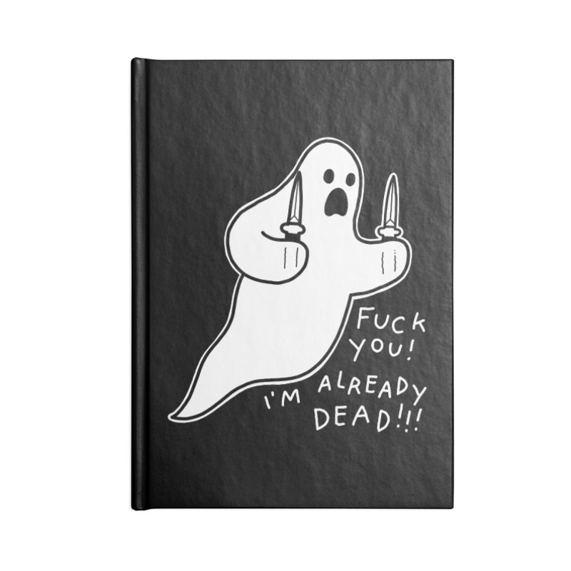 ALREADY DEAD Accessories Lined Journal Notebook by Tittybats