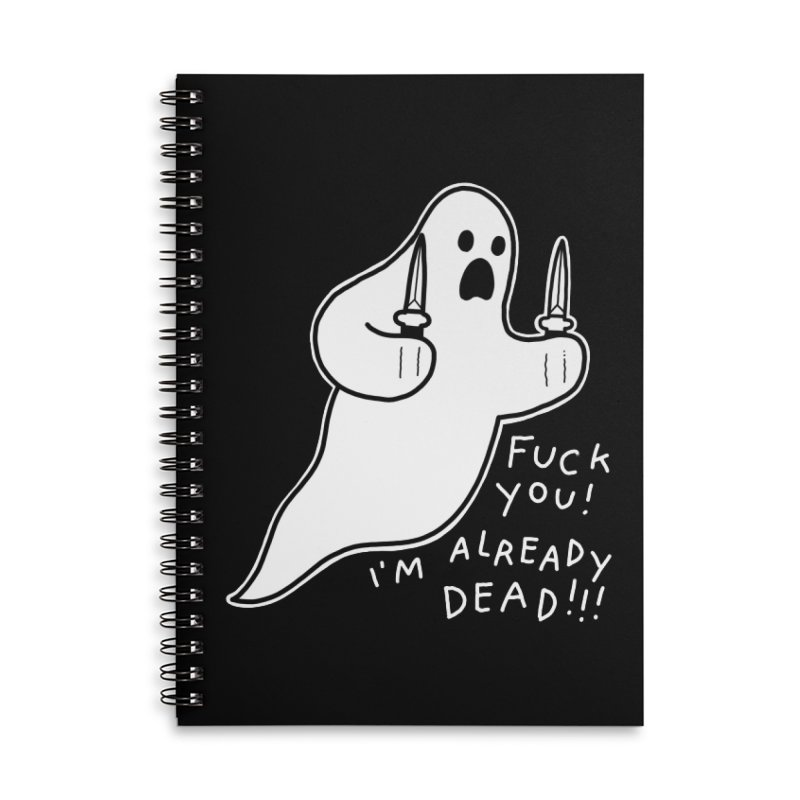 ALREADY DEAD Accessories Lined Spiral Notebook by Tittybats