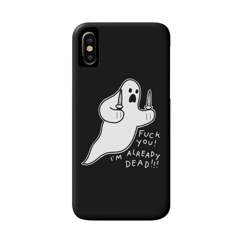 ALREADY DEAD Accessories Phone Case by Tittybats's Artist Shop