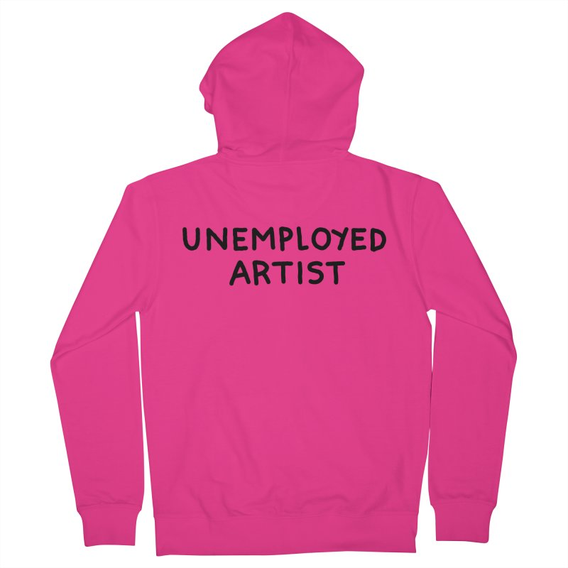 UNEMPLOYED ARTIST black Men's French Terry Zip-Up Hoody by Tittybats's Artist Shop