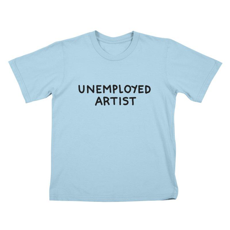 UNEMPLOYED ARTIST black Kids T-Shirt by Tittybats's Artist Shop