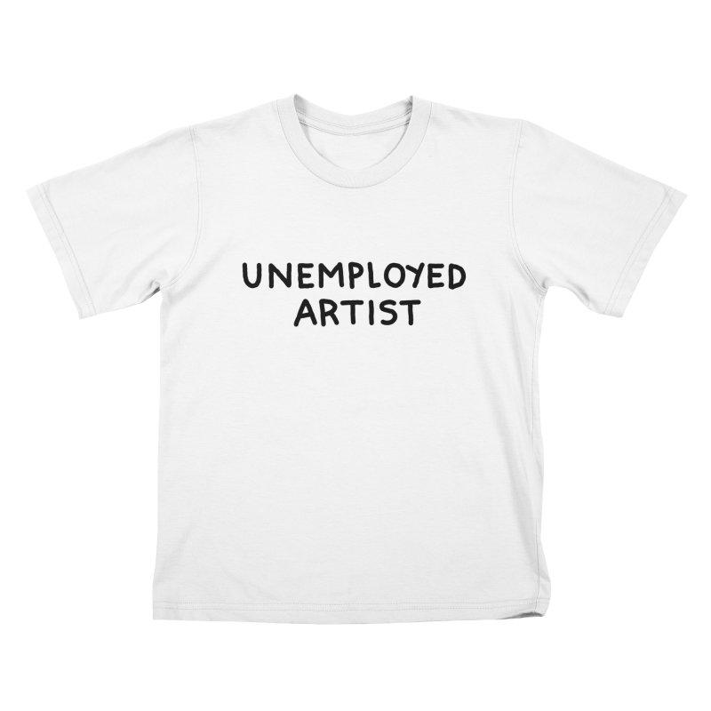 UNEMPLOYED ARTIST black Kids T-Shirt by Tittybats