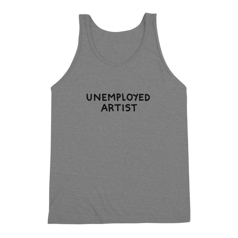 UNEMPLOYED ARTIST black Men's Triblend Tank by Tittybats