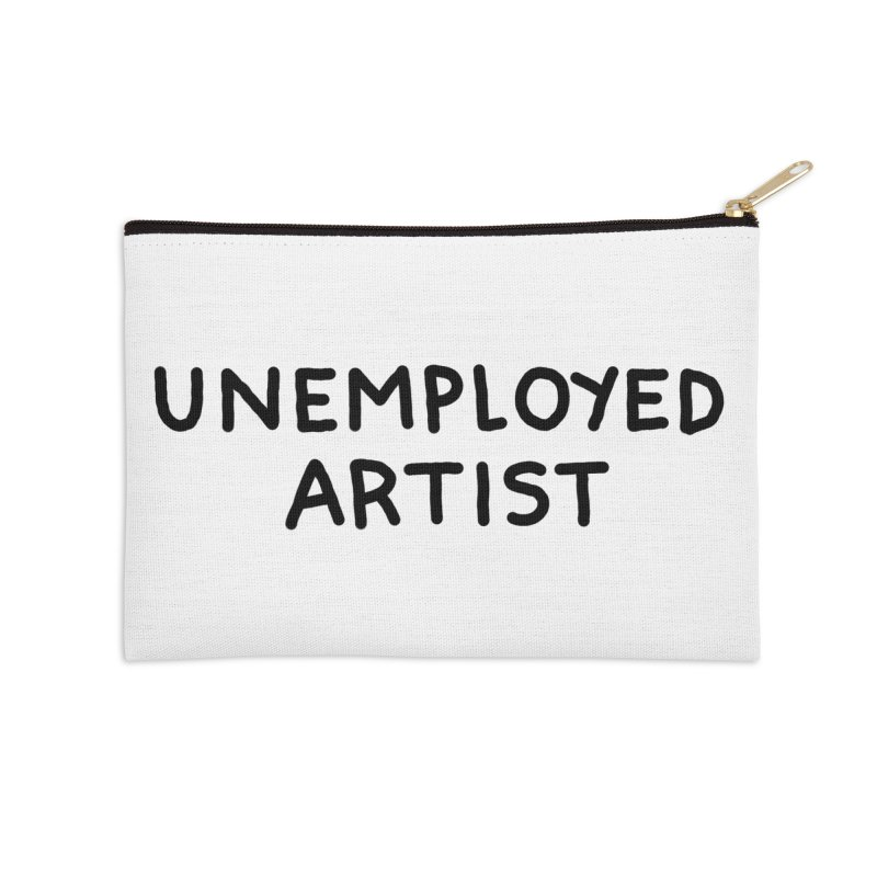 UNEMPLOYED ARTIST black Accessories Zip Pouch by Tittybats