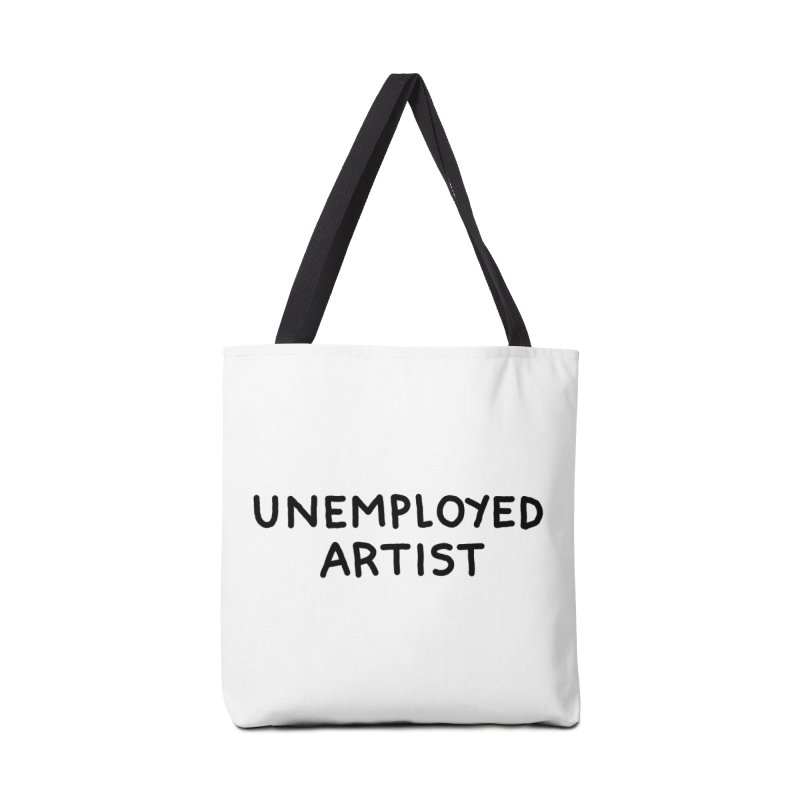 UNEMPLOYED ARTIST black Accessories Tote Bag Bag by Tittybats