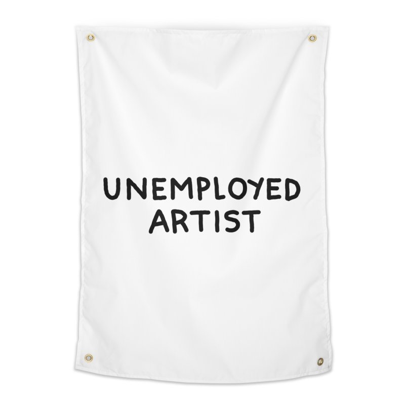 UNEMPLOYED ARTIST black Home Tapestry by Tittybats