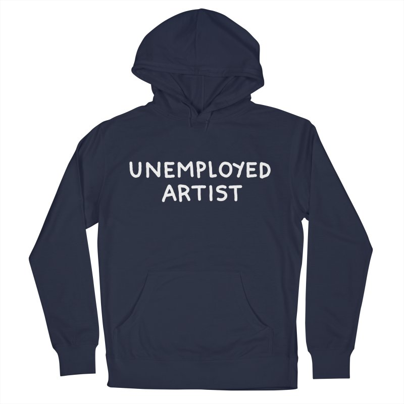 UNEMPLOYED ARTIST white Men's French Terry Pullover Hoody by Tittybats