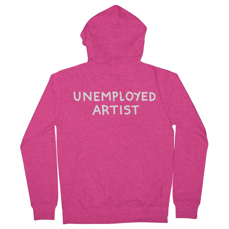 UNEMPLOYED ARTIST white Women's French Terry Zip-Up Hoody by Tittybats's Artist Shop