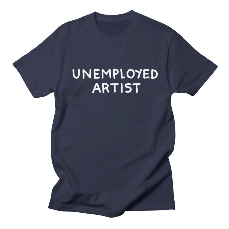 UNEMPLOYED ARTIST white Men's Regular T-Shirt by Tittybats