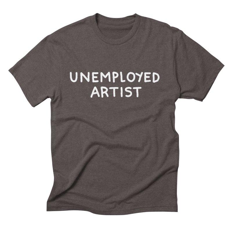 UNEMPLOYED ARTIST white Men's Triblend T-Shirt by Tittybats's Artist Shop