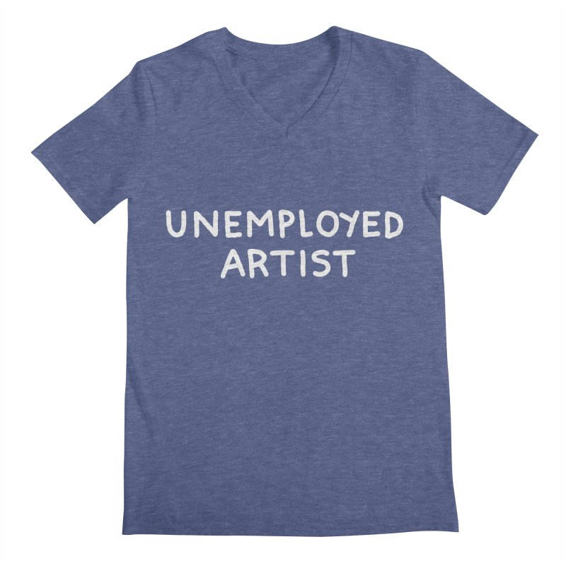 UNEMPLOYED ARTIST white Men's Regular V-Neck by Tittybats