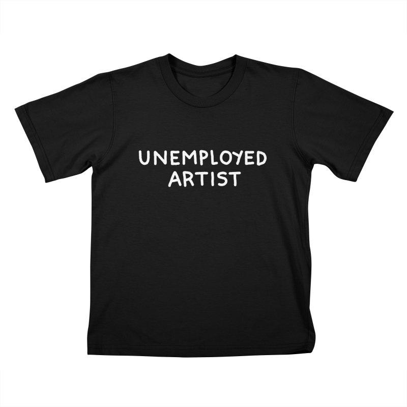 UNEMPLOYED ARTIST white Kids T-Shirt by Tittybats