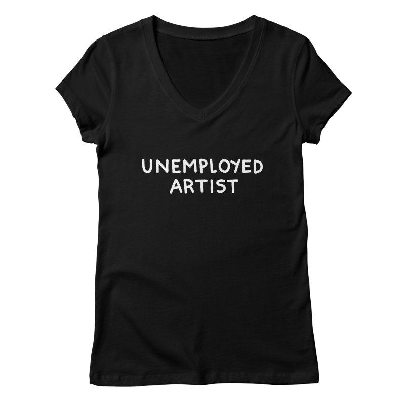 UNEMPLOYED ARTIST white Women's V-Neck by Tittybats