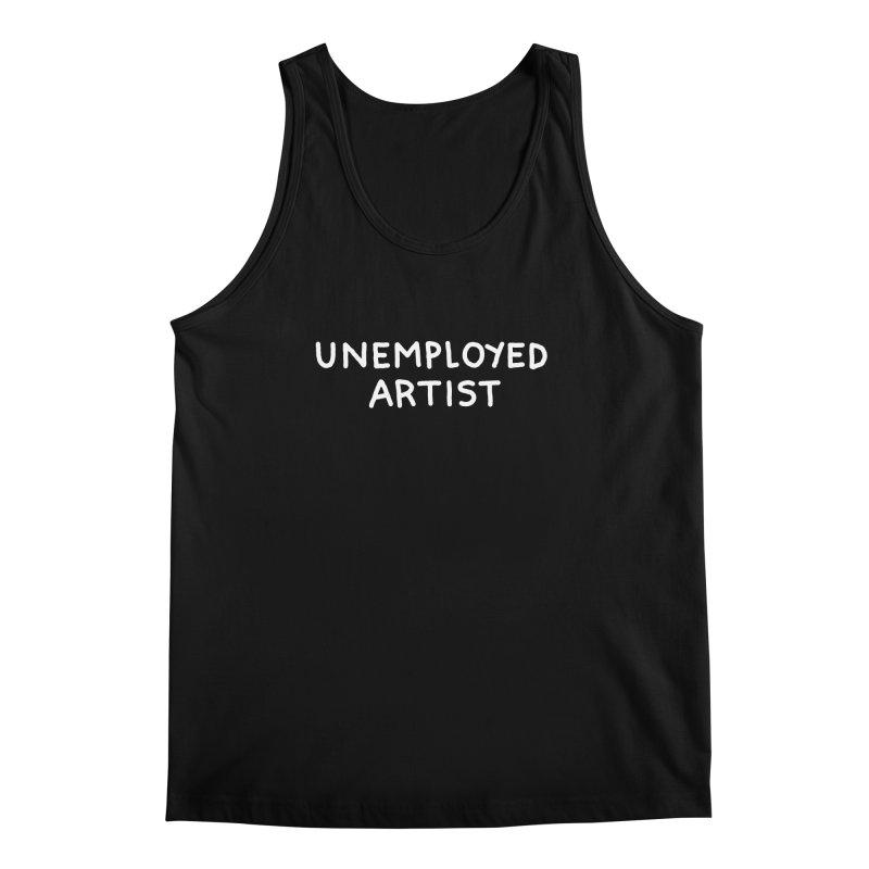 UNEMPLOYED ARTIST white Men's Regular Tank by Tittybats's Artist Shop