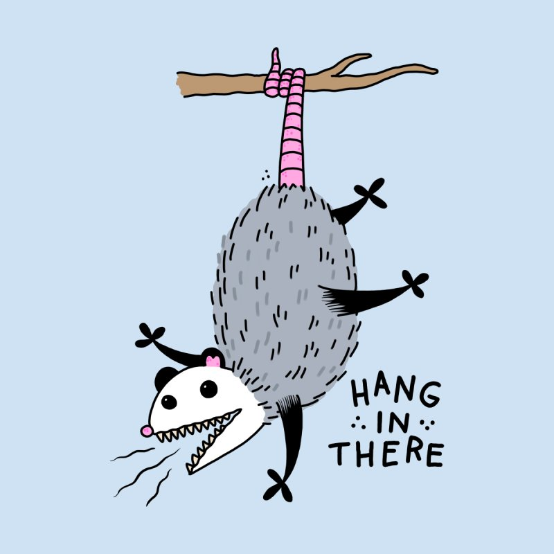HANG IN THERE POSSUM Men's T-Shirt by Tittybats