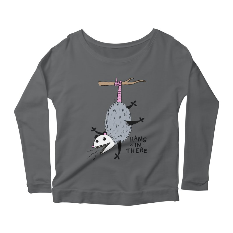 HANG IN THERE POSSUM Women's Scoop Neck Longsleeve T-Shirt by Tittybats