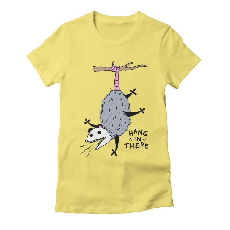 HANG IN THERE POSSUM Women's Fitted T-Shirt by Tittybats
