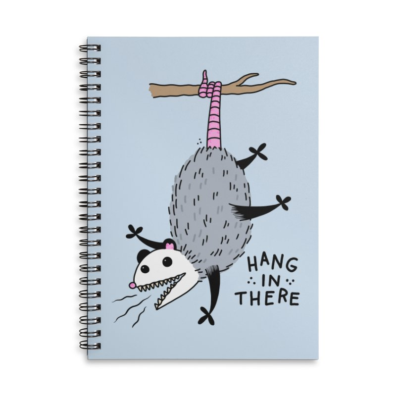 HANG IN THERE POSSUM Accessories Lined Spiral Notebook by Tittybats