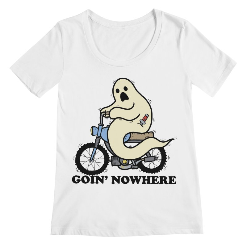 GOIN' NOWHERE Women's Regular Scoop Neck by Tittybats