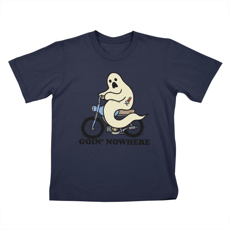 GOIN' NOWHERE Kids T-Shirt by Tittybats