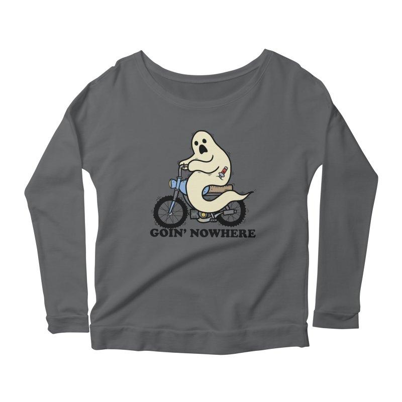 GOIN' NOWHERE Women's Longsleeve T-Shirt by Tittybats