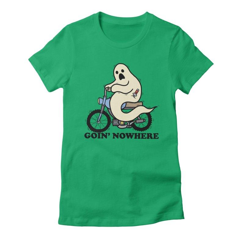 GOIN' NOWHERE Women's Fitted T-Shirt by Tittybats