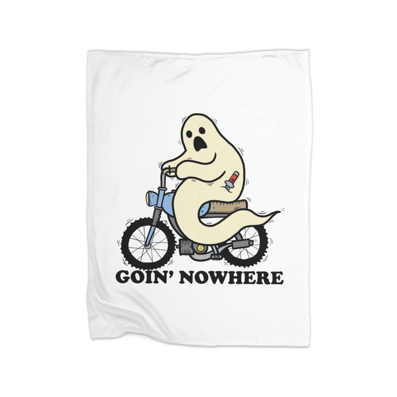 GOIN' NOWHERE Home Fleece Blanket Blanket by Tittybats