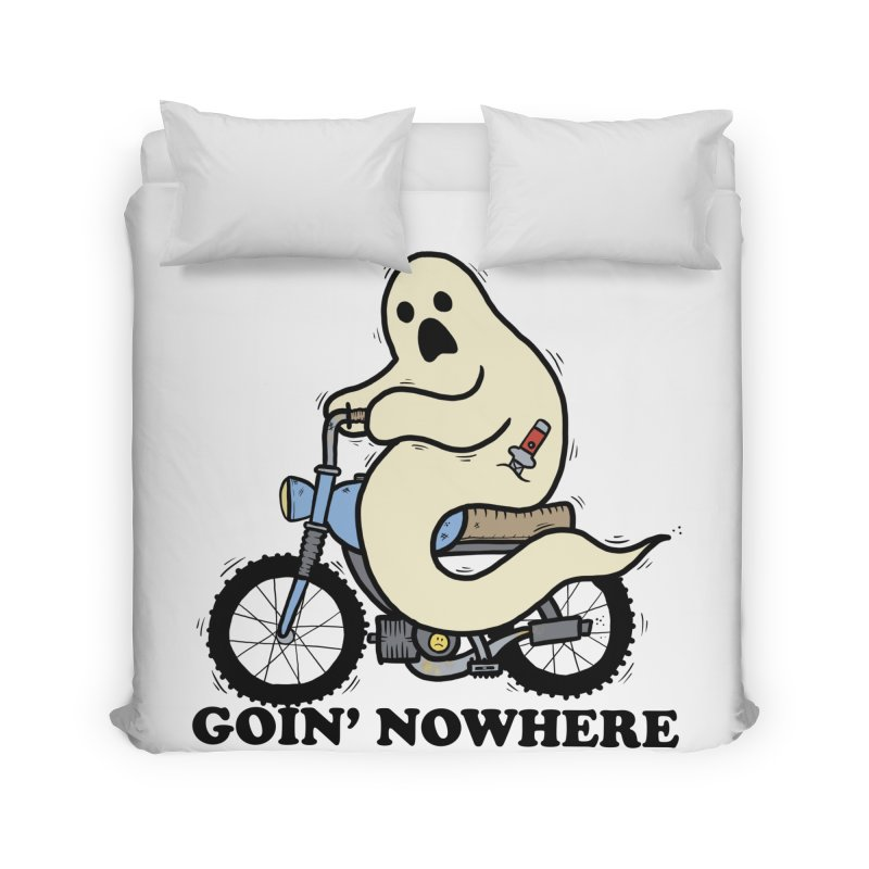 GOIN' NOWHERE Home Duvet by Tittybats